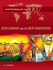 World Development Report 2007 ebook by World Bank Group