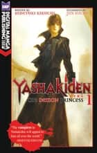 Yashakiden: The Demon Princess Vol. 1 ebook by Hideyuki Kikuchi, Jun Suemi