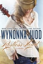 Restless Heart ebook by Wynonna Judd