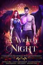 A Wicked Night ebook by Juliana Haygert, Ophelia Bell, Laura Greenwood,...