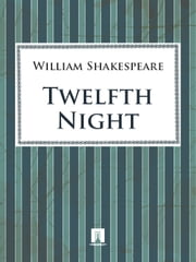 Twelfth Night ebook by Shakespeare William