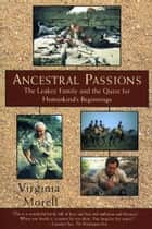 Ancestral Passions ebook by Virginia Morell