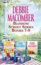 Summer On Blossom Street/Hannah's List/A Turn In The Road ebook by Debbie Macomber