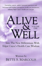 Alive and Well Volume One ebook by Margolis, Bette S.