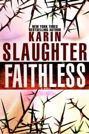 Faithless ebook by Karin Slaughter