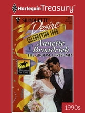 The Groom, I Presume? ebook by Annette Broadrick