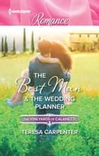 The Best Man & The Wedding Planner ebook by Teresa Carpenter