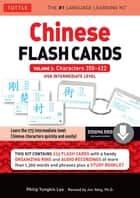 Chinese Flash Cards Kit Ebook Volume 2 - HSK Intermediate Level: Characters 350-622 (Downloadable Audio Included) ebook by Philip Yungkin Lee, Jun Yang Ph.D.