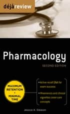 Deja Review Pharmacology, Second Edition ebook by Gleason