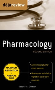 Deja Review Pharmacology, Second Edition ebook by Jessica Gleason