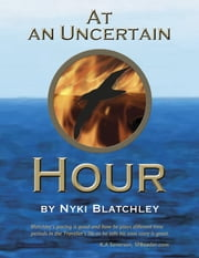 At an Uncertain Hour ebook by Nyki Blatchley
