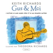 Gus & Moi eBook par  Keith Richards
