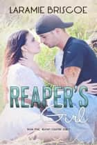 Reaper's Girl ebook by Laramie Briscoe