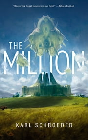 The Million eBook by Karl Schroeder