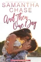 And Then One Day - Magnolia Sound, #4 ebook by