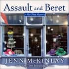 Assault and Beret luisterboek by Jenn McKinlay