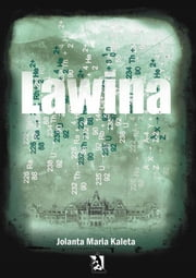 Lawina ebook by Jolanta Maria Kaleta