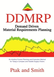 Demand Driven Material Requirements Planning (DDMRP) ebook by Carol Ptak,Chad Smith