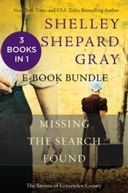 The Secrets of Crittenden County - Missing, The Search, and Found ebook by Shelley Shepard Gray