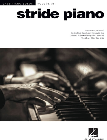 Stride Piano - Jazz Piano Solos Series Volume 35 ebook by Hal Leonard Corp.