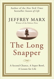 The Long Snapper ebook by Jeffrey Marx