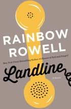 Landline ebook by Rainbow Rowell