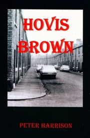 Hovis Brown ebook by Peter Harrison