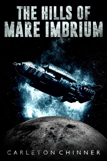 The Hills of Mare Imbrium ebook by Carleton Chinner