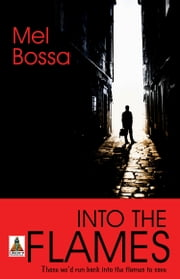 Into the Flames ebook by Mel Bossa