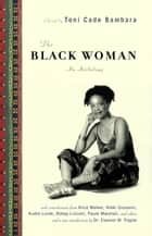 The Black Woman - An Anthology ebook by Toni Cade Bambara, Eleanor W Traylor