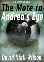 The Mote in Andrea's Eye ebook by David Niall Wilson