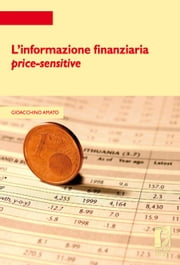 L'informazione finanziaria price-sensitive ebook by Gioacchino Amato