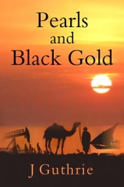 Pearls and Black Gold ebook by J Guthrie