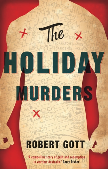 The Holiday Murders ebook by Robert Gott