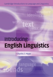 Introducing English Linguistics ebook by Charles F. Meyer