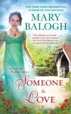Someone To Love ebook by Mary Balogh
