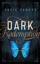 Dark Redemption ebook by Angie Sandro