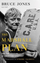 the marshall plan and the shaping of american strategy ebook by the marshall plan and the shaping of american strategy