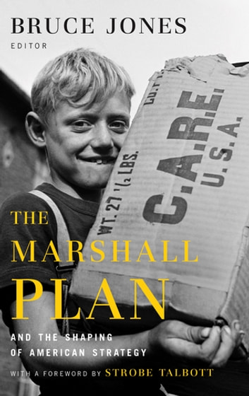 The Marshall Plan and the Shaping of American Strategy ebook by Will Moreland