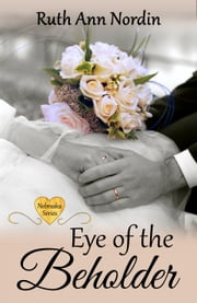 Eye of the Beholder ebook by Ruth Ann Nordin