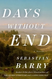 Days Without End - A Novel ebook by Kobo.Web.Store.Products.Fields.ContributorFieldViewModel