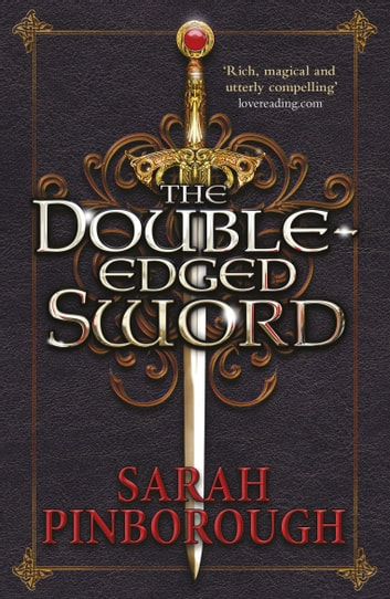 The Double-Edged Sword - Book 1 ebook by Sarah Pinborough