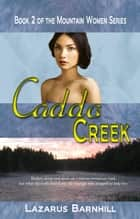 Caddo Creek ebook by Lazarus Barnhill