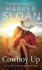 Cowboy Up ebook by Harper Sloan