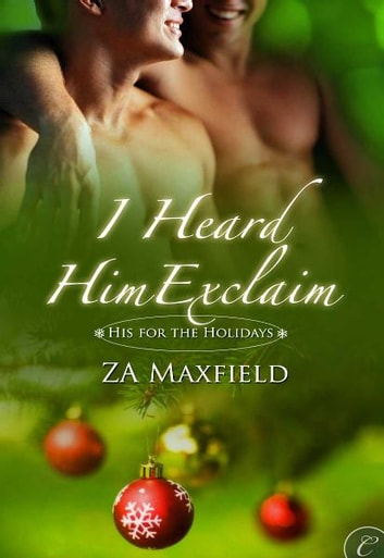 I Heard Him Exclaim ebook by Z.A. Maxfield