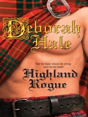 Highland Rogue ebook by Deborah Hale