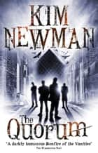 The Quorum ebook by Kim Newman