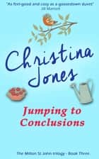 Jumping to Conclusions ebook by Christina Jones