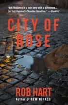 City of Rose ebook by