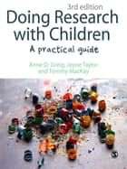 Doing Research with Children ebook by Dr Anne D Greig,Mrs Jayne Taylor,Tommy MacKay